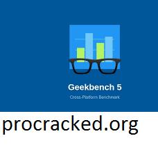 Geekbench 5.4.1 Crack